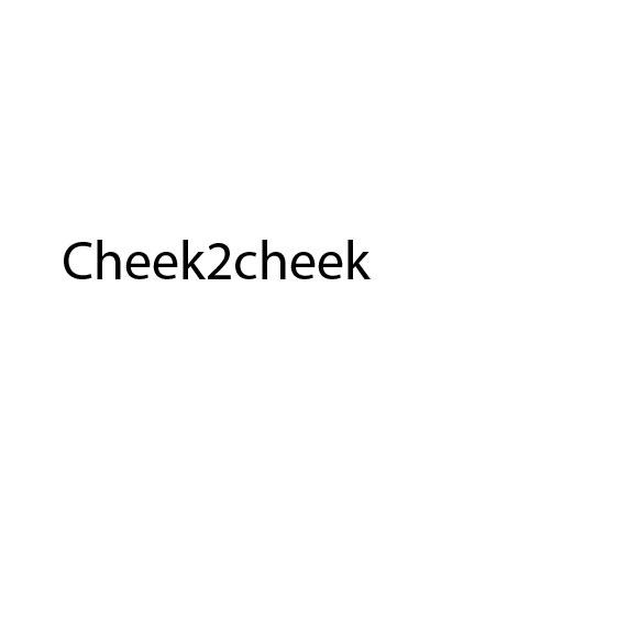 Cheek2cheek – Casus
