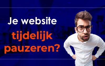 Tijdelijk je website pauzeren?