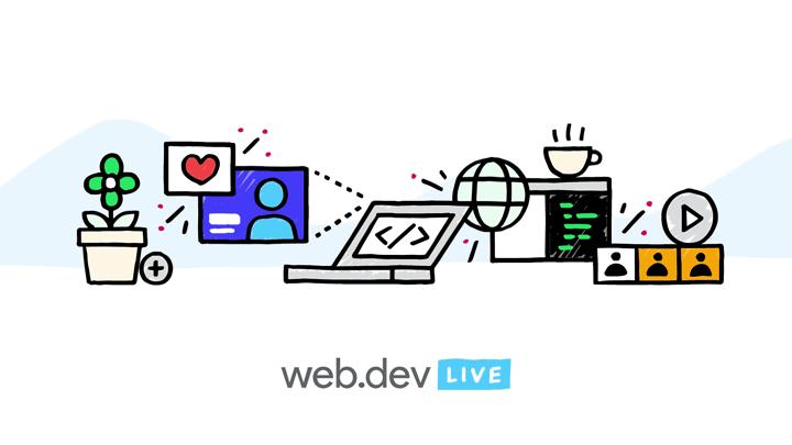Google Web.dev Live 2020