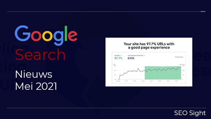 Wat is nieuw in Google Search – Mei 2021